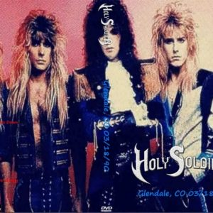 Holy Soldier 1990-03-18 Glendale, CO DVD