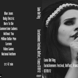 Lana Del Rey 2012-07-01 Eurockeenees Festival, Belfort, France DVD