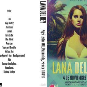 Lana Del Rey 2013-11-04 Pepsi Center WTC, Mexico City, Mexico DVD
