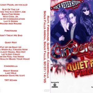 Ratt, Firehouse, Quiet Riot, Cinderella 2005-07-14 Sioux Falls Arena, Sioux Falls, SD DVD