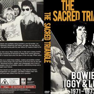 The Sacred Triangle Bowie Iggy Lou 1971-1973 DVD