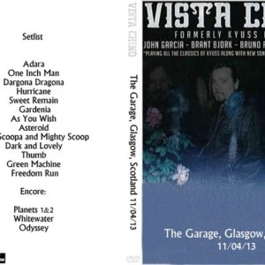 Vista Chino 2013-11-04 The Garage, Glasgow, Scotland DVD