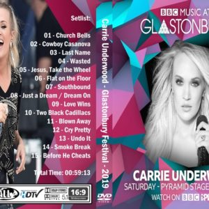 Carrie Underwood 2019-06-29 Glastonbury Festival, UK DVD