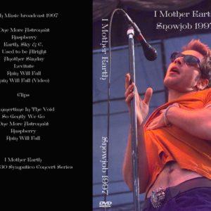 I Mother Earth 1997 Snowjob DVD