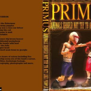 Primus Animals Should Not Try to Act Like People DVD