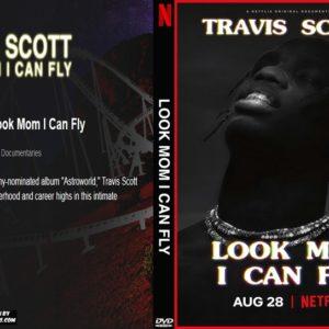 Travis Scott Look Mom I Can Fly DVD
